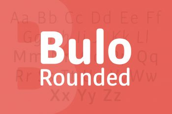 Bulo Rounded Font Family Demo