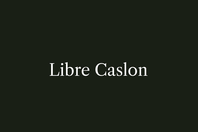 Libre Caslon