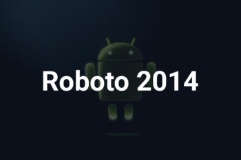 Roboto 2014 Free Font Family