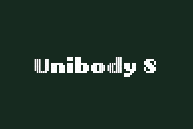 Unibody 8