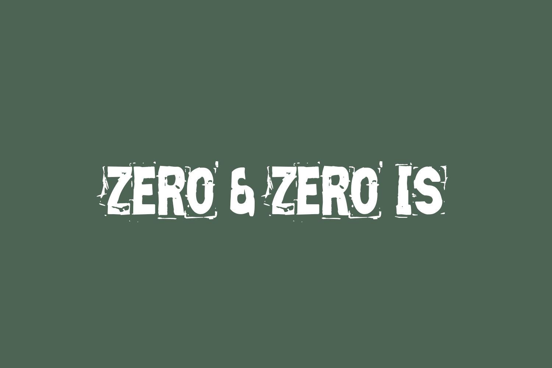 Zero & Zero Is