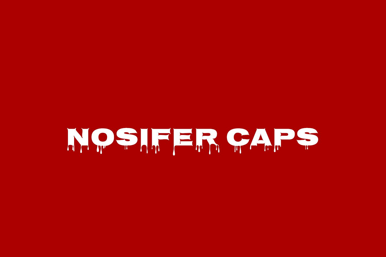 Nosifer Caps