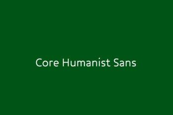 Core Humanist Sans