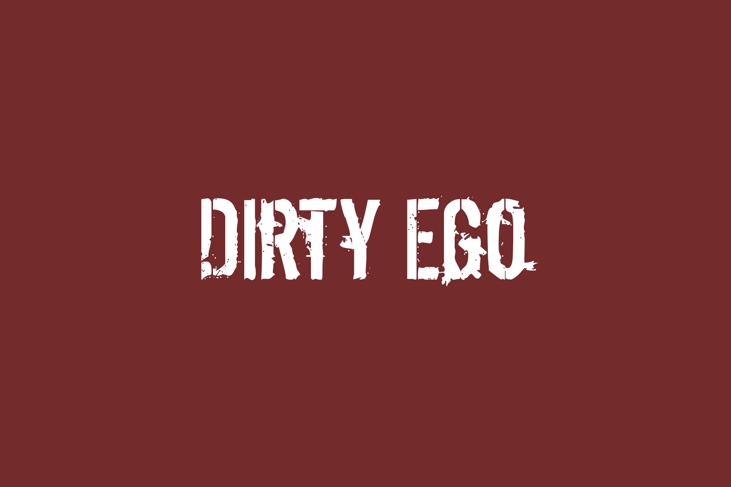 Dirty Ego
