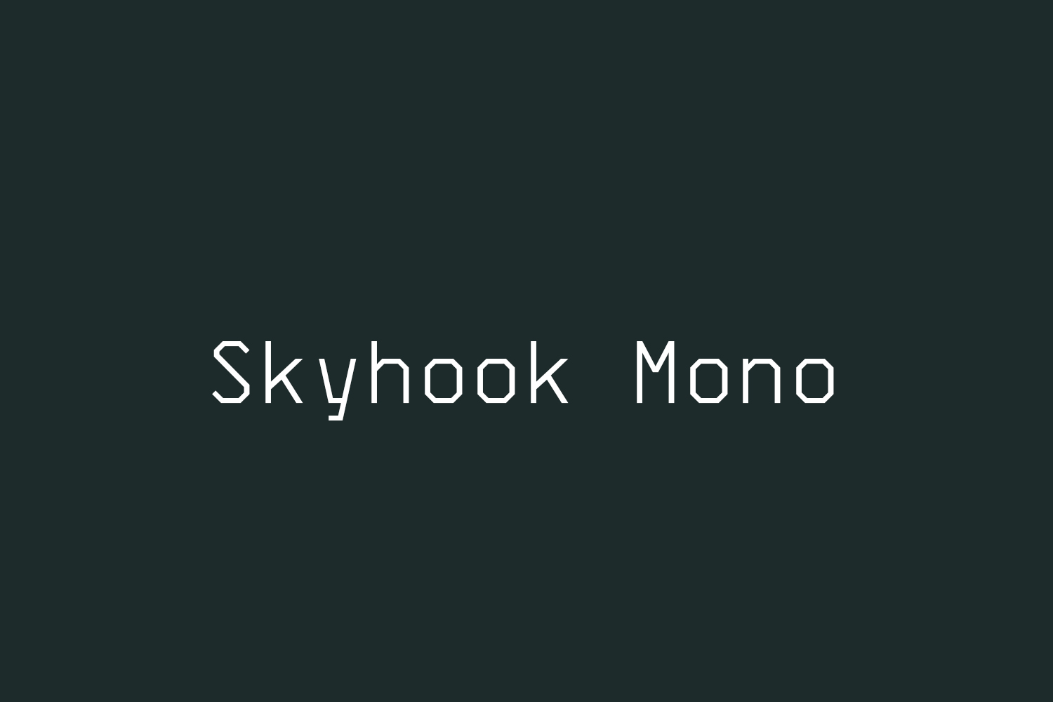 Skyhook Mono