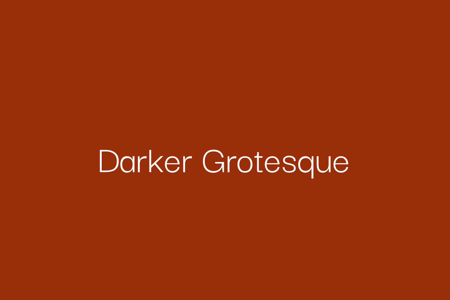 Darker Grotesque