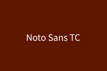 Noto Sans TC