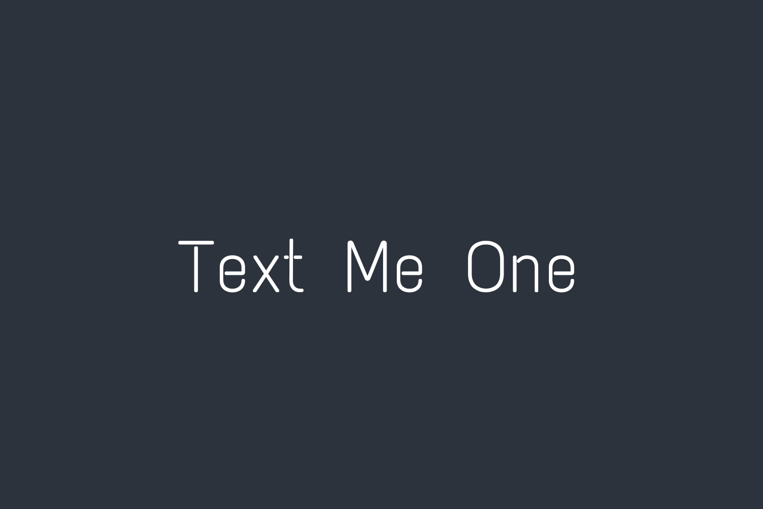 Text Me One