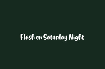 Flash on Saturday Night