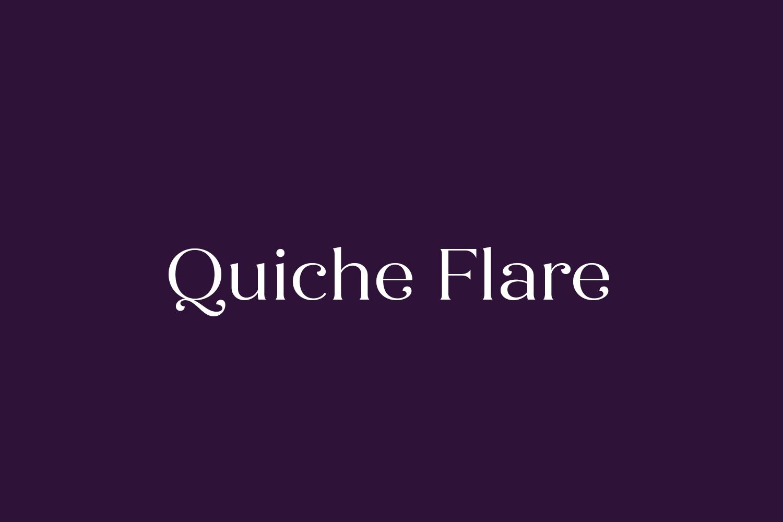 Quiche Flare