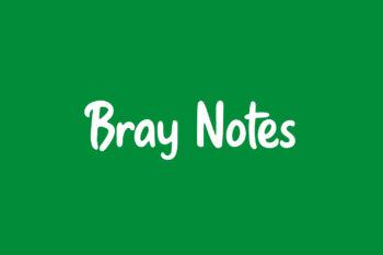 Bray Notes