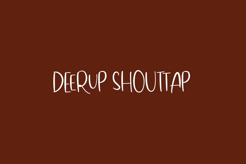 DeerUp Shouttap