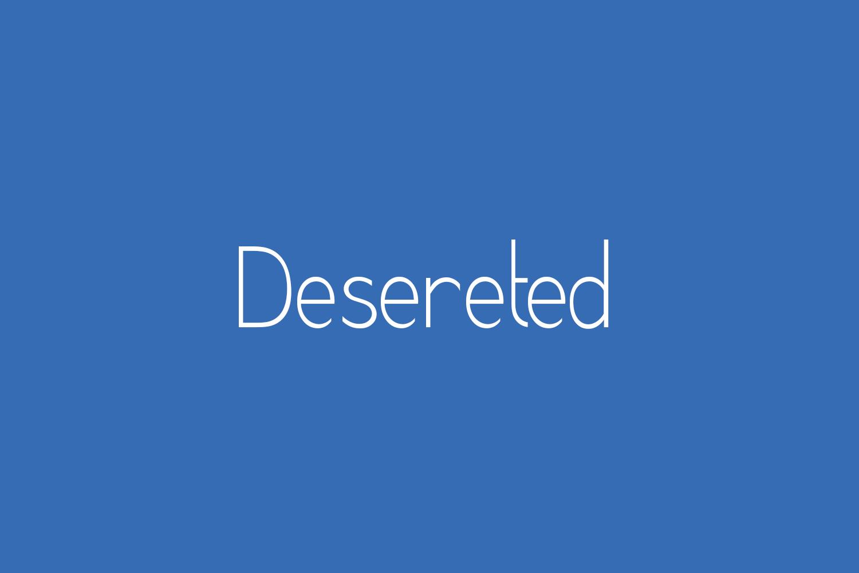 Desereted