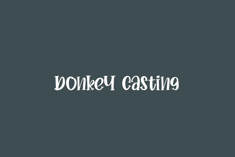 Donkey Casting