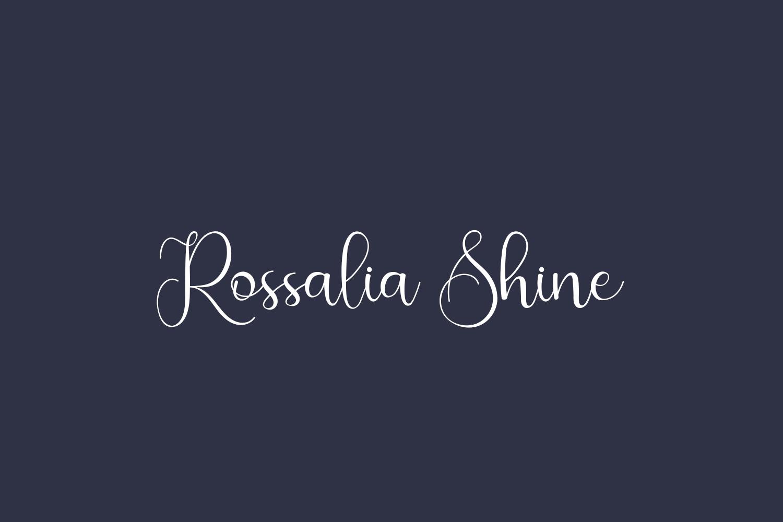Rossalia Shine