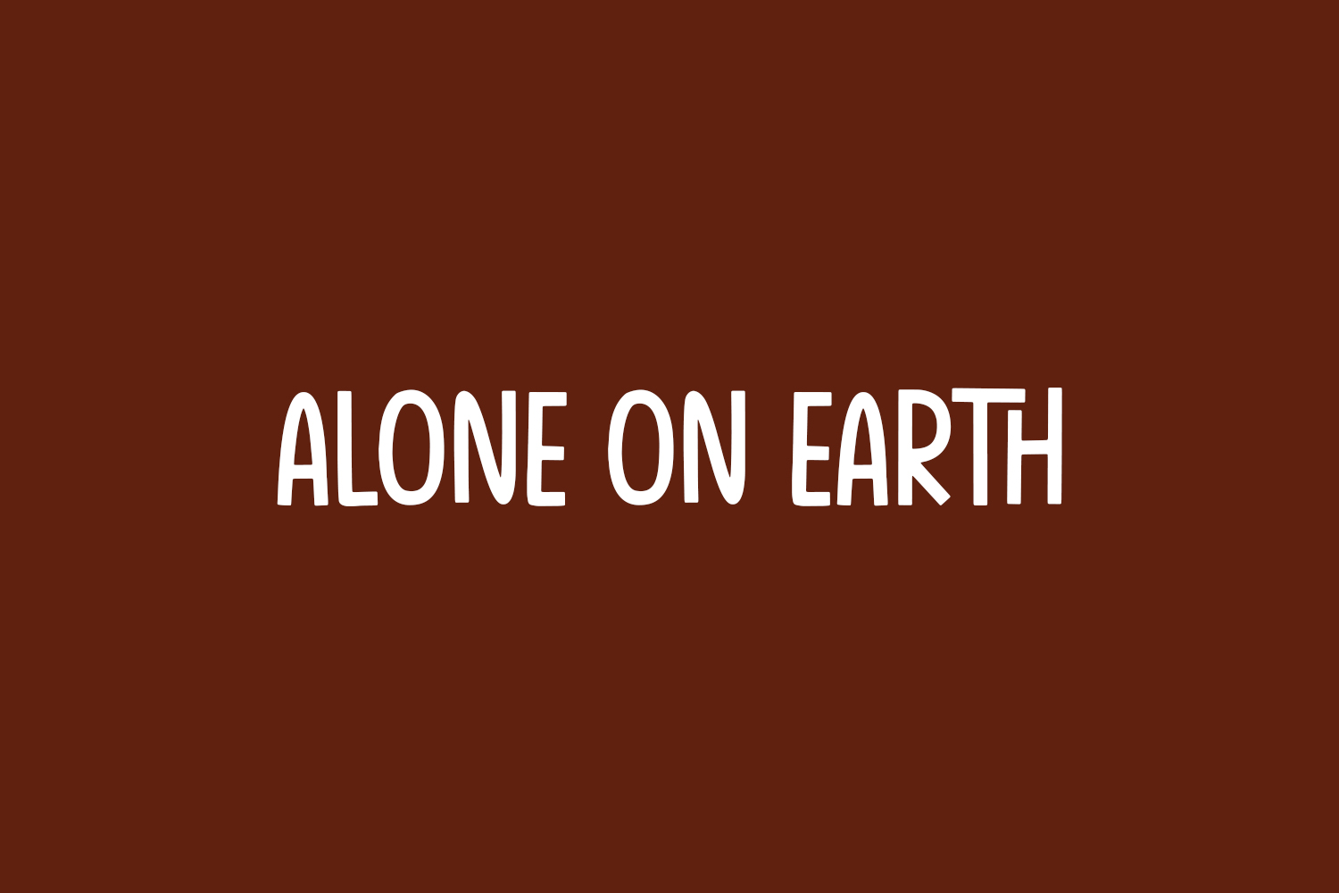 Alone On Earth Free Font
