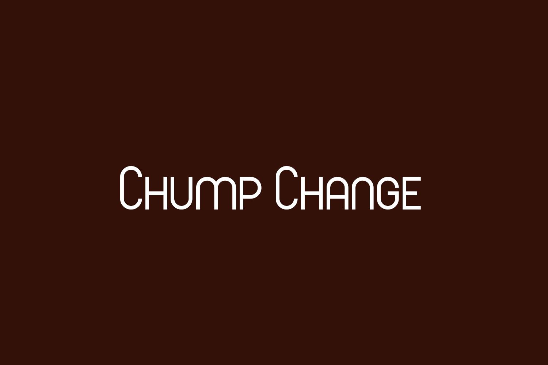 Chump Change Free Font