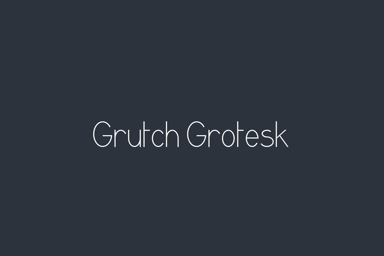Grutch Grotesk Free Font