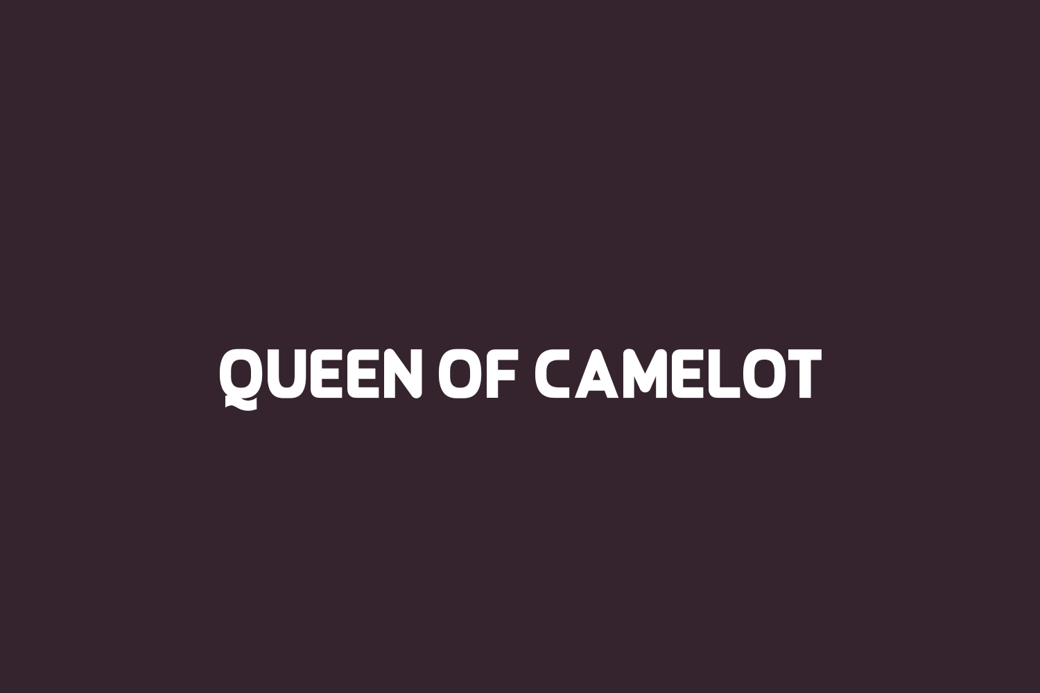 Queen of Camelot Free Font