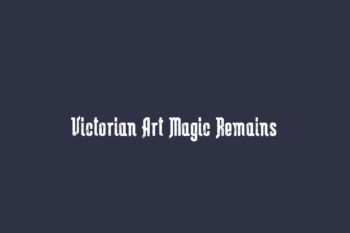 Victorian Art Magic Remains Free Font