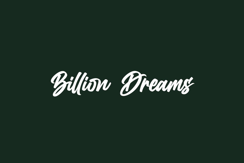 Billion Dreams Free Font