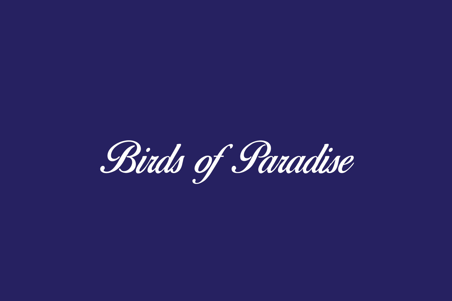 Birds of Paradise Free Font
