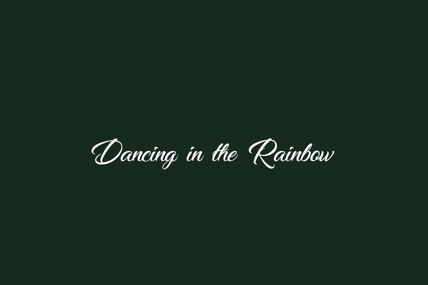 Dancing in the Rainbow Free Font