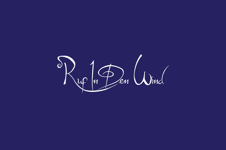 Ruf In Den Wind Free Font