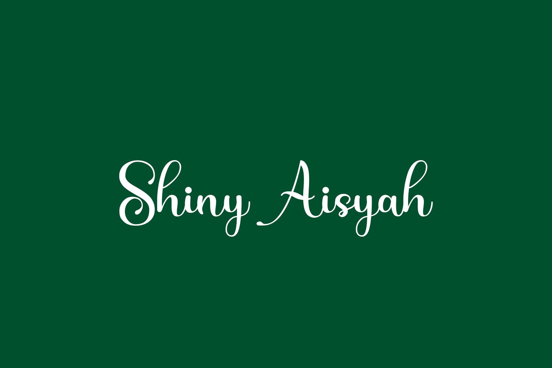 Shiny Aisyah Free Font