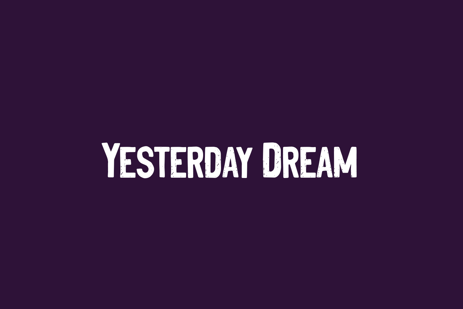 Yesterday Dream Free Font