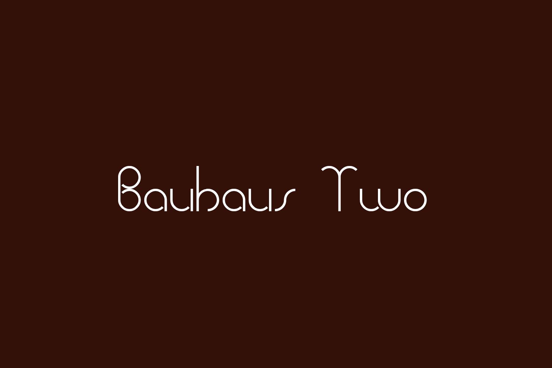 Bauhaus Two Free Font