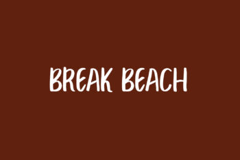 Break Beach Font