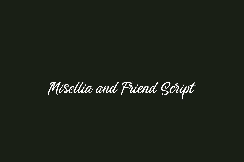 Misellia and Friend Script Free Font