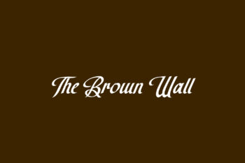 The Brown Wall Free Font