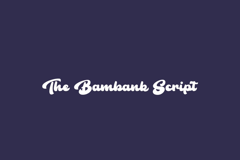 The Bambank Script Free Font