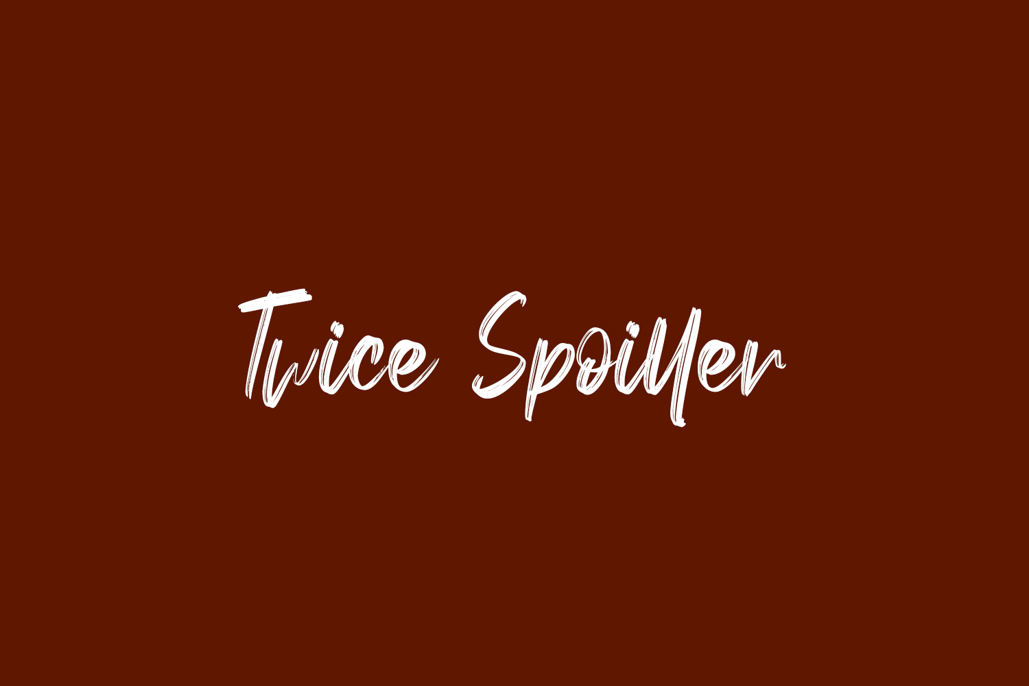 Twice Spoiller Free Font