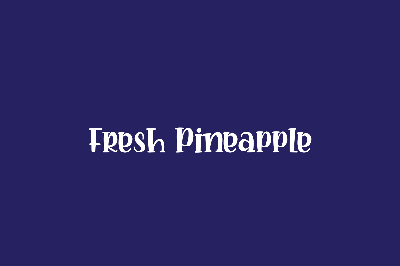 Fresh Pineapple Free Font