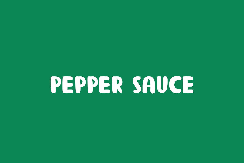 Pepper Sauce Free Font