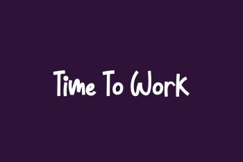 Time To Work Free Font