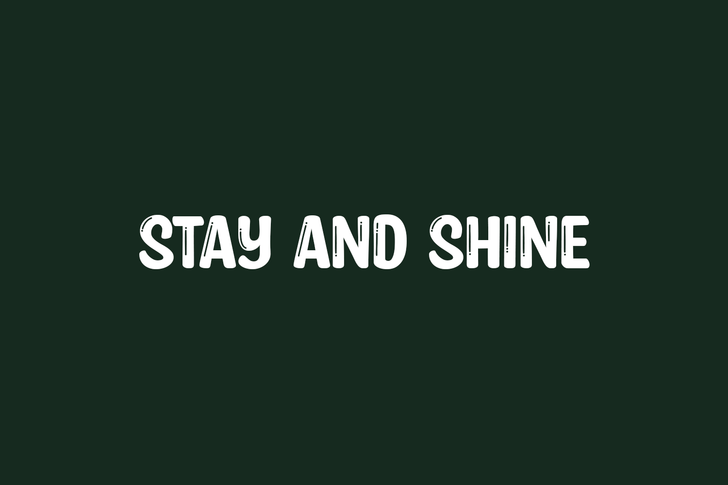Stay and Shine Free Font