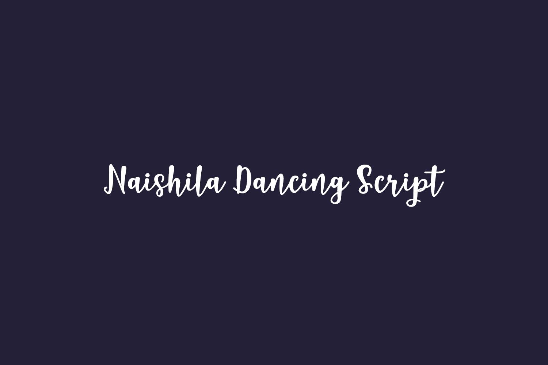 Naishila Dancing Script Free Font