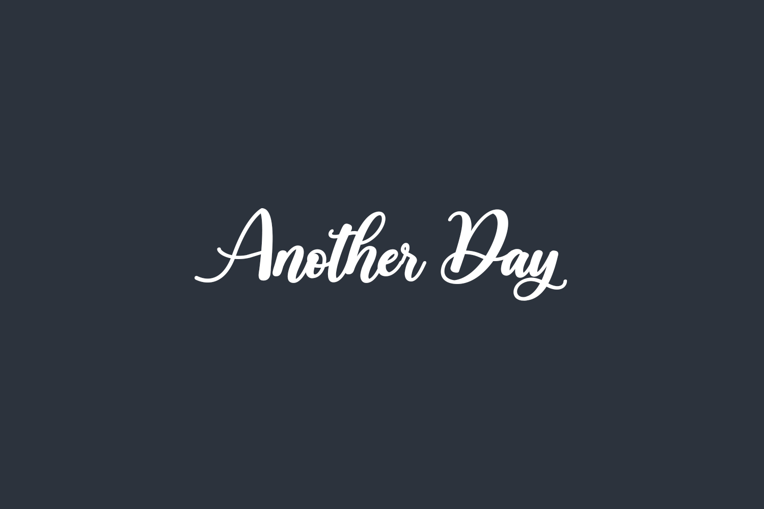 Another Day Free Font
