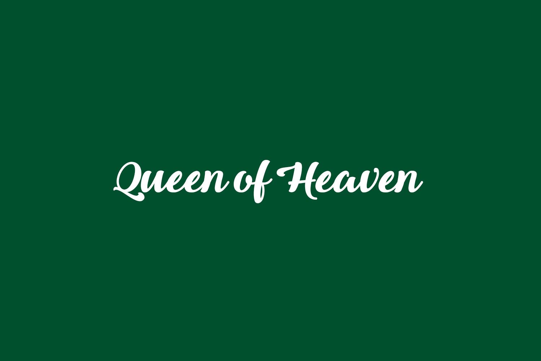 Queen of Heaven Free Font