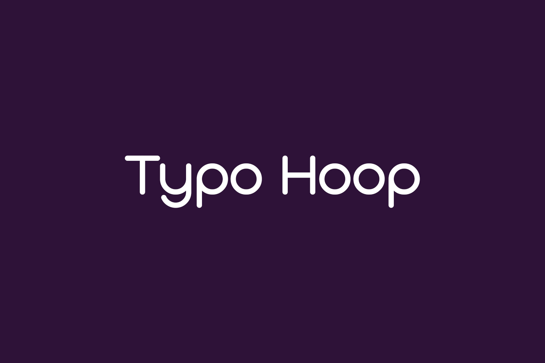 Typo Hoop Free Font