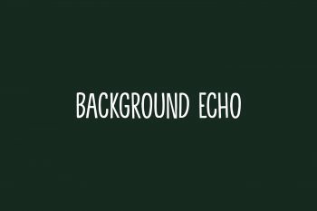 Background Echo Free Font
