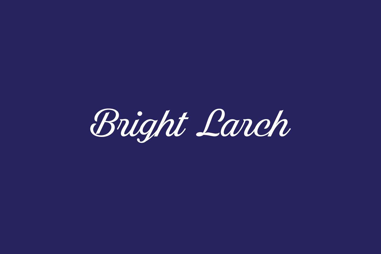 Bright Larch Free Font