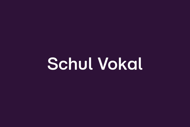 Schul Vokal