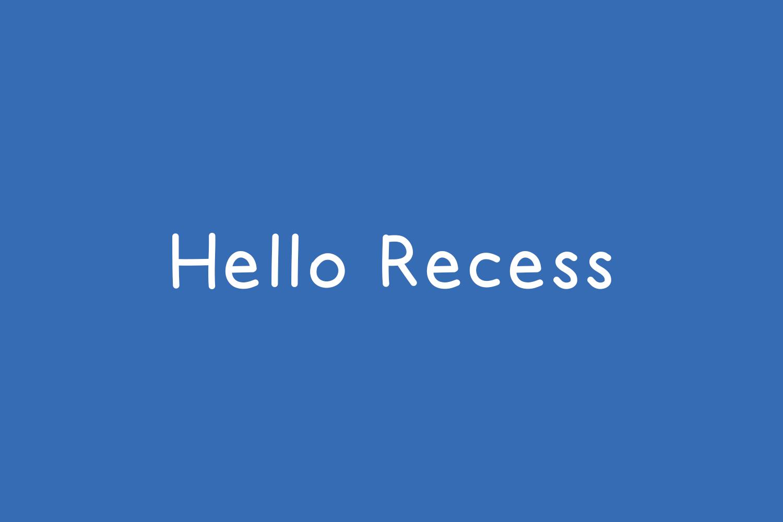 Hello Recess Free Font