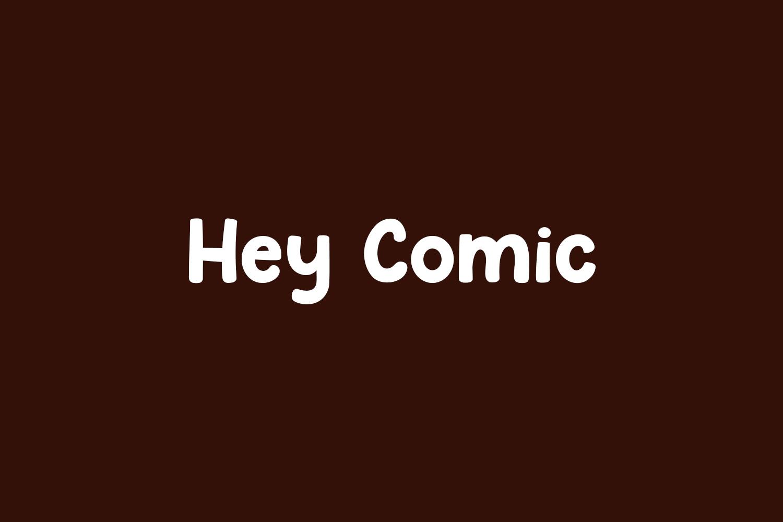 Hey Comic Free Font