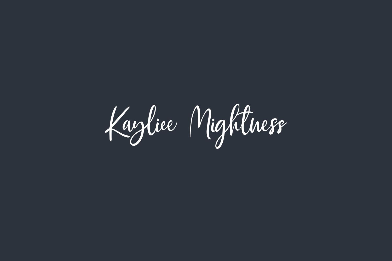 Kayliee Mightness
